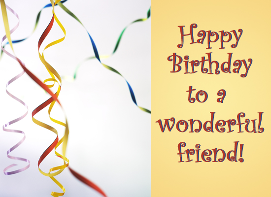 birthday cards for friends images. For your friend#39;s birthday,