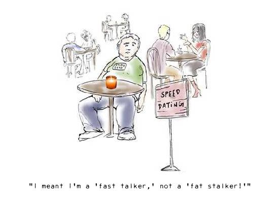 Fat stalker