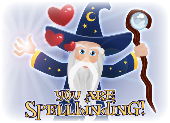 You Are Spellbinding